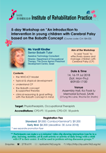 "5-day Workshop on ""An introduction to intervention in young children with Cerebral Palsy based on the BobathConcept"
